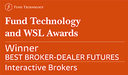 Interactive Brokers reviews: 2017 Fund Technology and WSL Institutional Awards - Best Broker-Dealer Futures